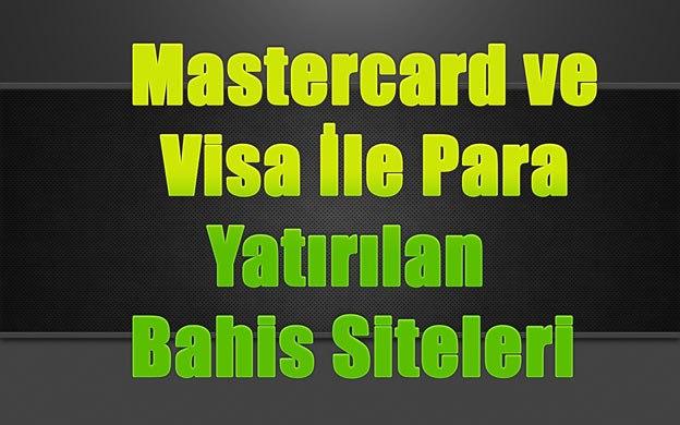 mastercard-ve-visa-ile-para-yatirilan-bahis-siteleri