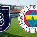 başakşehirspor fenerbahçe maç tahmini