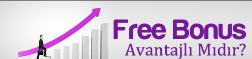 free-bonus-avantajlari
